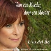 Lisa Del Bo - Voor een Moeder, door een Moeder