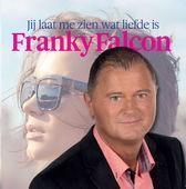 Franky Falcon - Jij laat me zien wat liefde is