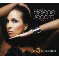 Hélène Ségara (Helene Ségara) - Les 50 Plus Belles Chansons