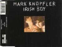 Mark Knopfler - Irish Boy