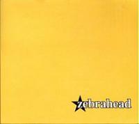 Zebrahead - Zebrahead (or Yellow)