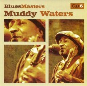 Muddy Waters - Blues Masters
