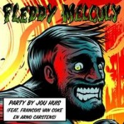 Fleddy Melculy - Party by jou huis