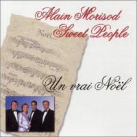 Alain Morisod & Les Sweet People - Un Vrai Noël