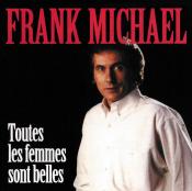 Frank Michael - Toutes les Femmes Sont Belles