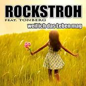 Rockstroh - Weil ich das Leben mag (feat. Tonberg)