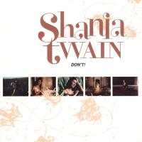 Shania Twain - Don't (Europe)