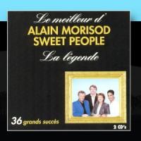 Alain Morisod & Les Sweet People - La Légende