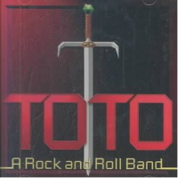 Toto - A Rock And Roll Band