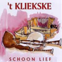 't Kliekske - Schoon Lief