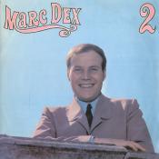 Marc Dex - Marc Dex 2