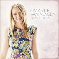 Maartje Van Neygen - Eerste dauw