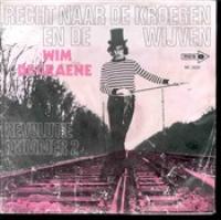 Wim De Craene - Recht naar de kroegen en de wijven