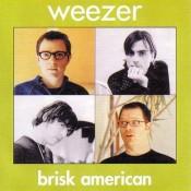 Weezer - Brisk American