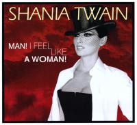 Shania Twain - Man! I Feel Like A Woman! (USA)
