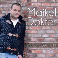 Maikel Dokter - Maak nu geen licht