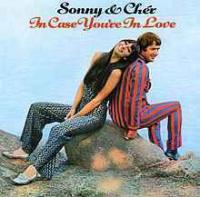 Sonny & Cher - In Case You're In Love