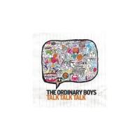 The Ordinary Boys - Talk Talk Talk (radio Edit)