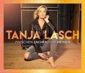 Tanja Lasch - Zwischen Lachen und Weinen (Deluxe-Edition)