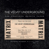 The Velvet Underground - The Complete Matrix Tapes