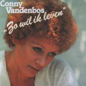 Conny Vandenbos - Zo wil ik leven