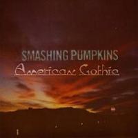 The Smashing Pumpkins - American Gothic