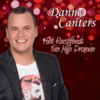 Danny Canters - Het Kerstfeest van mijn dromen