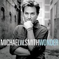 Michael W. Smith - Wonder