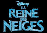 La Reine Des Neiges (Frozen)