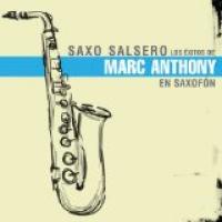 Marc Anthony - Saxo Salsero