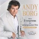 Andy Borg - Meine Evergreens und unvergessenen Hits