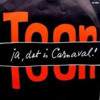 Toon Hermans - Ja, dat is carnaval!/Heb je nog 'n bloemetje ....