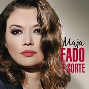 Maja Milinković - Fado é sorte