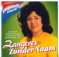 Zangeres Zonder Naam - Hollands Glorie