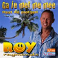 Roy Raymonds - Ga je met me mee