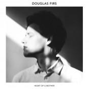 Douglas Firs - Heart of a Mother