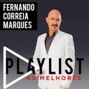 Fernando Correia Marques - Playlist – As melhores