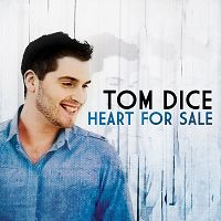 Tom Dice - Heart For Sale