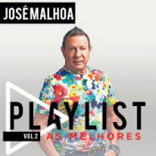 José Malhoa - Playlist - As melhores Vol 2