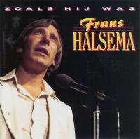 Frans Halsema - Zoals hij wasa