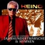 Heino - Heino singt die schönsten Jahrhundertmärsche und Hymnen