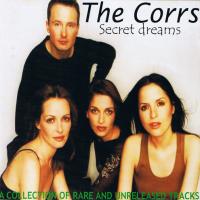 The Corrs - Secret Dreams