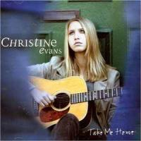 Christine Evans - Take Me Home