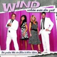 Wind - Schön War Die Zeit