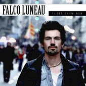 Falco Luneau - Years From Now (2012)