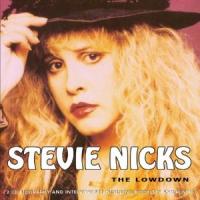 Stevie Nicks - The Lowdown