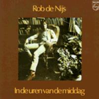 Rob De Nijs - In de uren van de middag