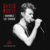 David Bowie - Ouvrez le Chien