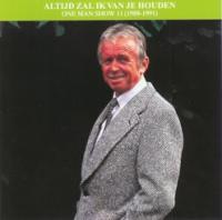 Toon Hermans - Altijd zal ik van je houden One man show 11 (1988-1991)
