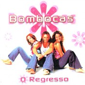 Bombocas - O regresso